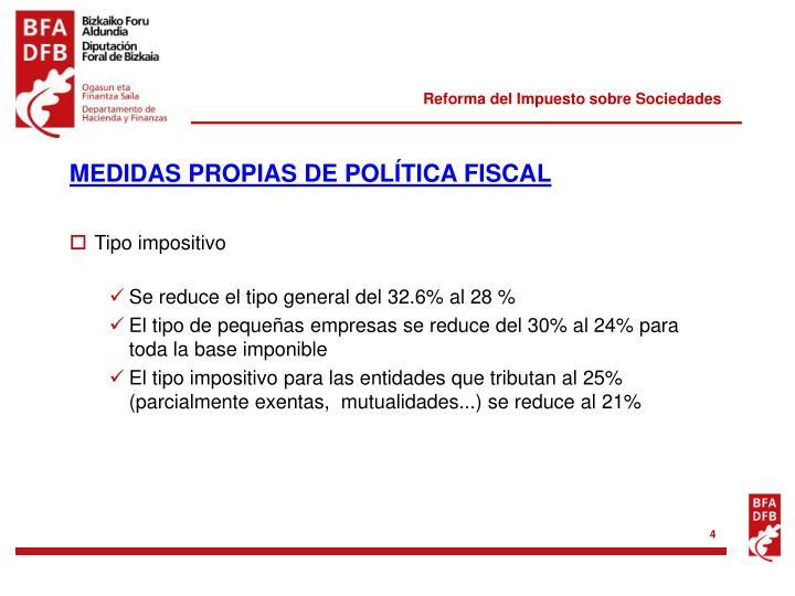 MEDIDAS PROPIAS DE POLÍTICA FISCAL