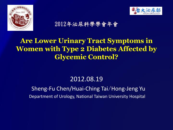 2012 are lower urinary tract symptoms in women with type 2 diabetes affected by glycemic control