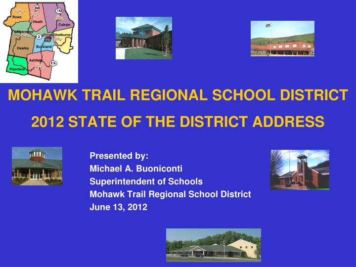 mohawk trail regional school district 2012 state of the district address n.