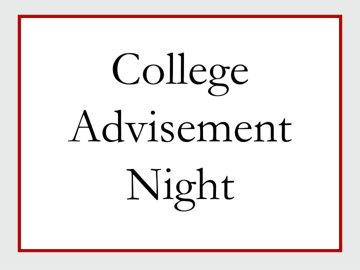 College advisement night