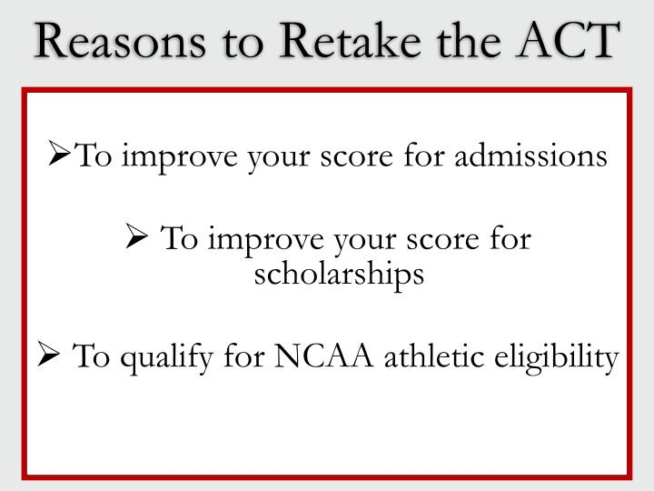 Reasons to Retake the ACT
