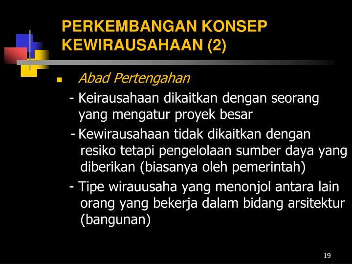 PERKEMBANGAN KONSEP KEWIRAUSAHAAN (2)