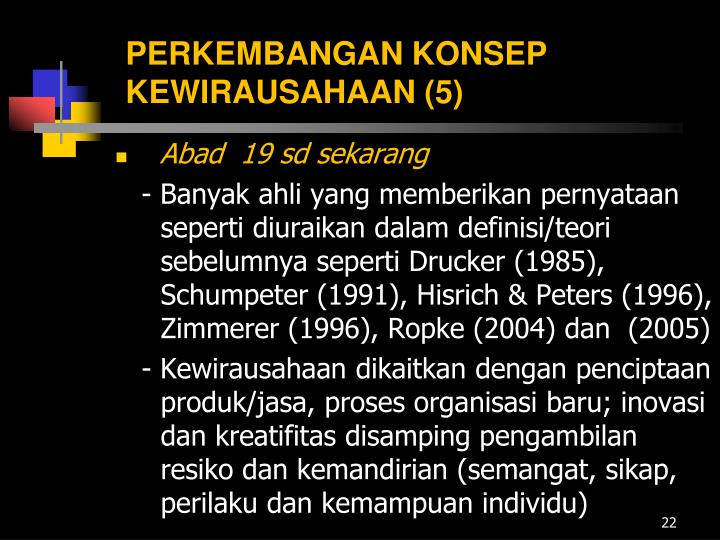 PERKEMBANGAN KONSEP KEWIRAUSAHAAN (5)