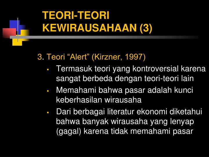 TEORI-TEORI KEWIRAUSAHAAN (3)