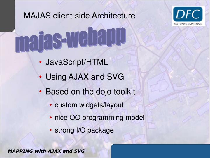MAJAS client-side Architecture