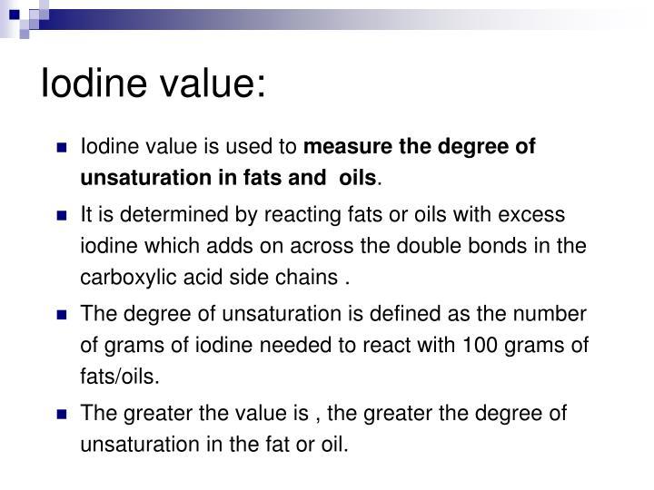Iodine value: