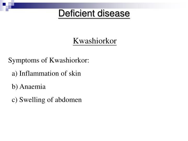 Deficient disease