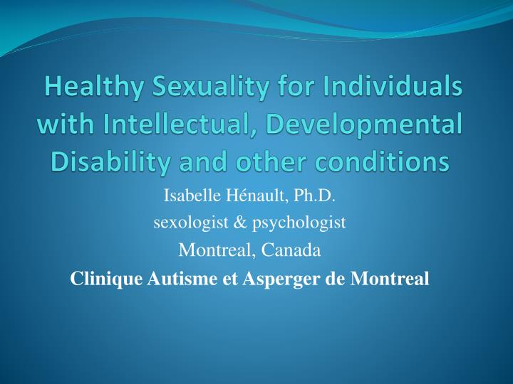 healthy sexuality for individuals with intellectual developmental disability and other conditions n.
