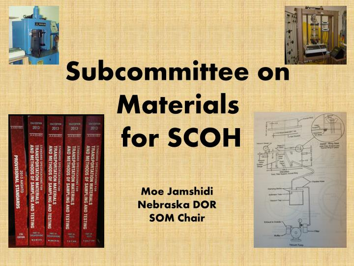 subcommittee on materials for scoh n.