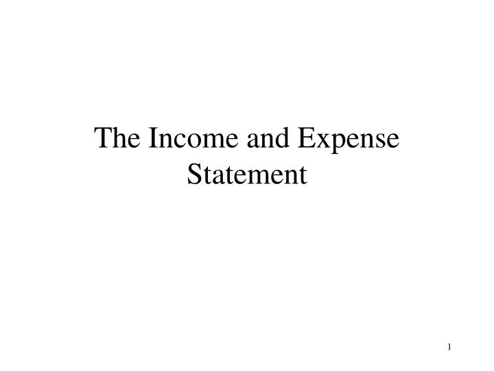 the income and expense statement n.