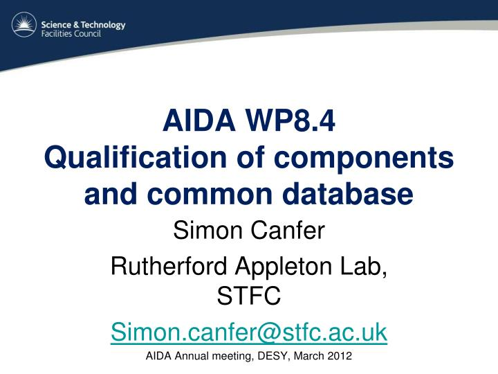 Aida wp8 4 qualification of components and common database