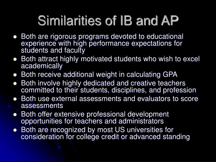 Similarities of IB and AP