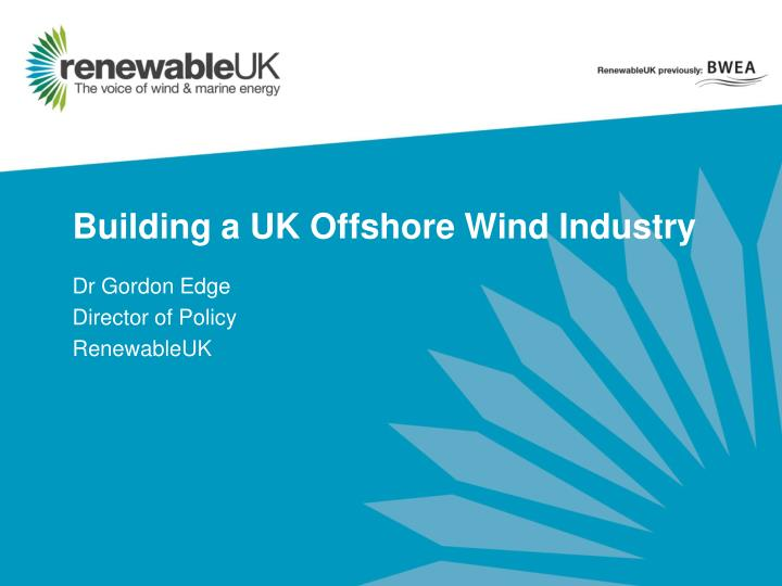 building a uk offshore wind industry n.