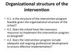organizational structure of the intervention