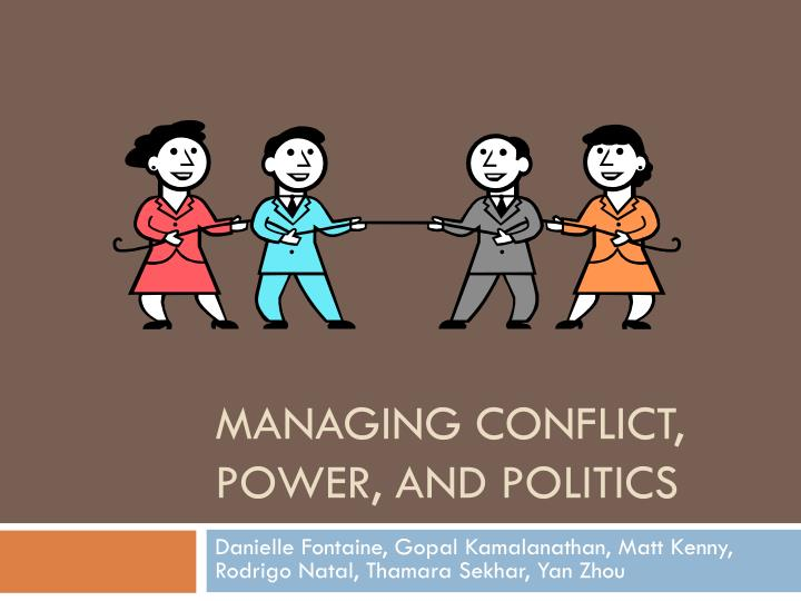 managing conflict power and politics n.