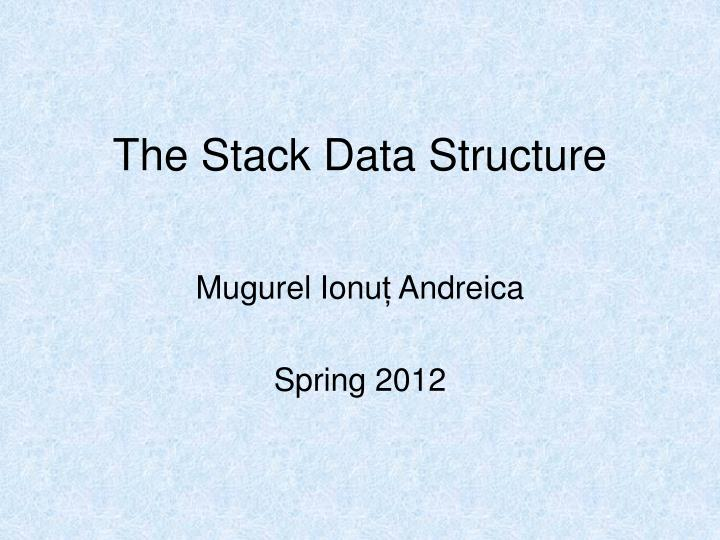 the stack data structure n.