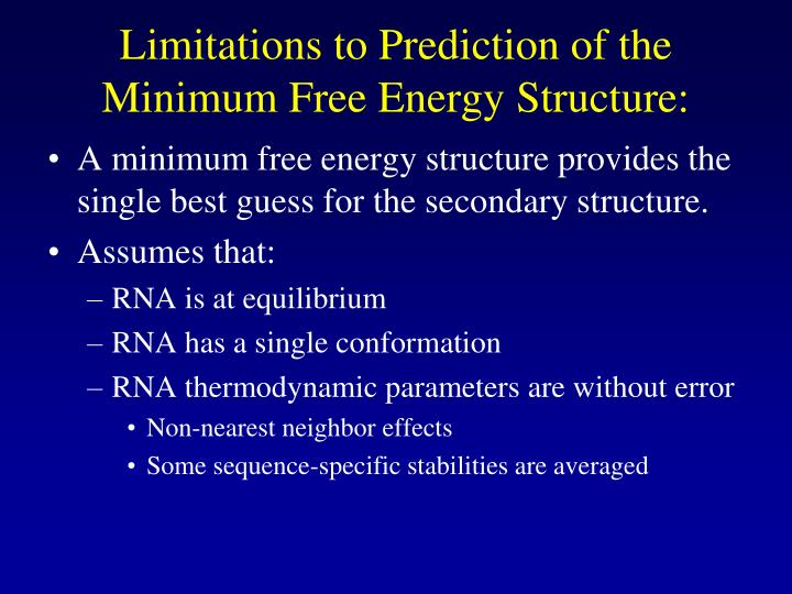 Limitations to Prediction of the Minimum Free Energy Structure: