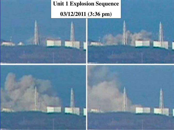 Unit 1 Explosion Sequence