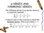 p series and harmonic series