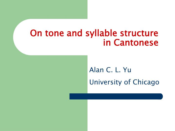 on tone and syllable structure in cantonese n.