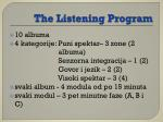 the listening program1