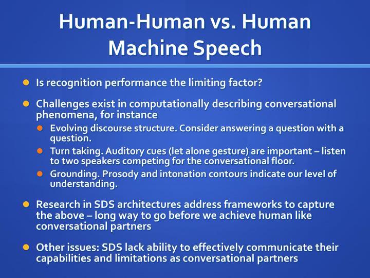Human-Human vs. Human Machine Speech