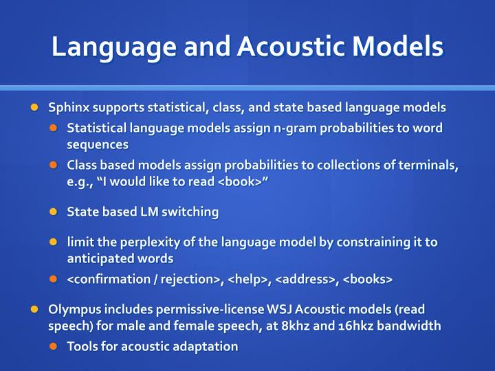 Language and Acoustic Models