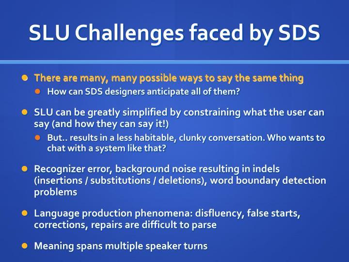 SLU Challenges faced by SDS