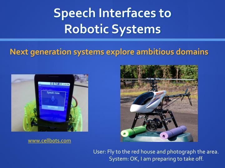 Speech Interfaces to