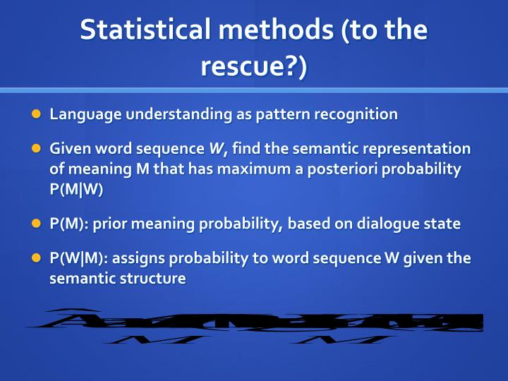 Statistical methods (to the rescue?)