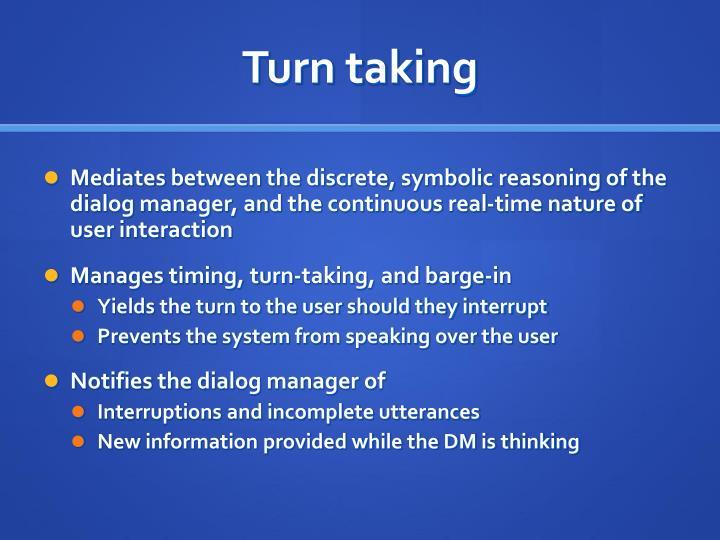 Turn taking
