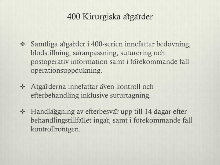 400 Kirurgiska