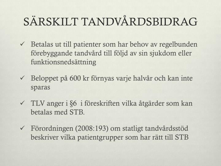 SÄRSKILT TANDVÅRDSBIDRAG