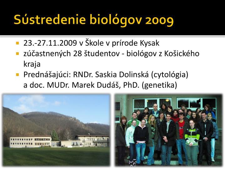 Sústredenie biológov 2009