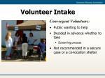 volunteer intake2