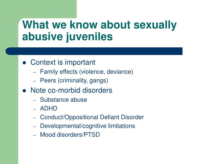 What we know about sexually abusive juveniles