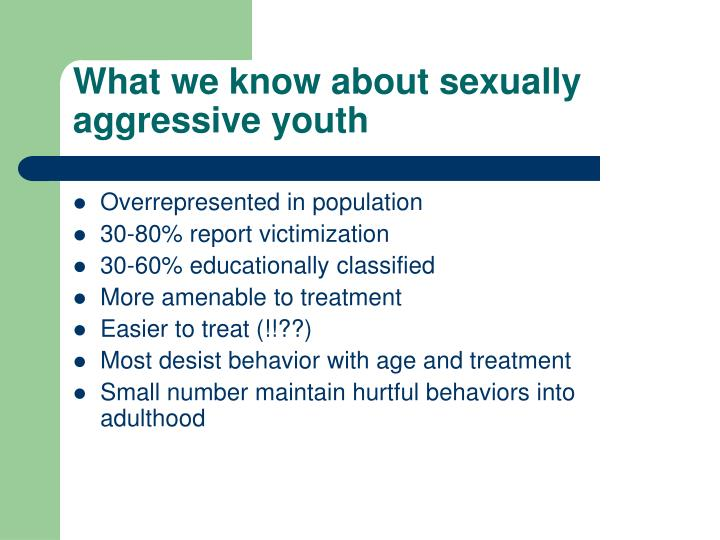 What we know about sexually aggressive youth