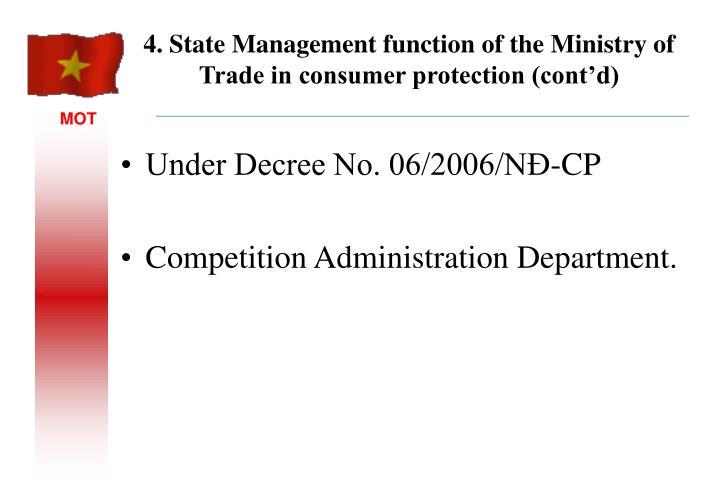 Under Decree No. 06/2006/NĐ-CP
