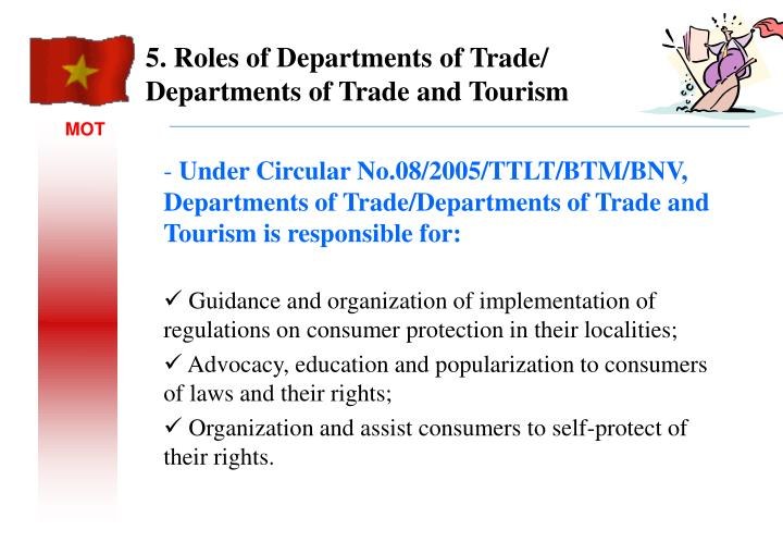 5. Roles of Departments of Trade/ Departments of Trade and Tourism