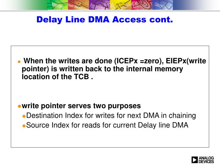 Delay Line DMA Access cont.