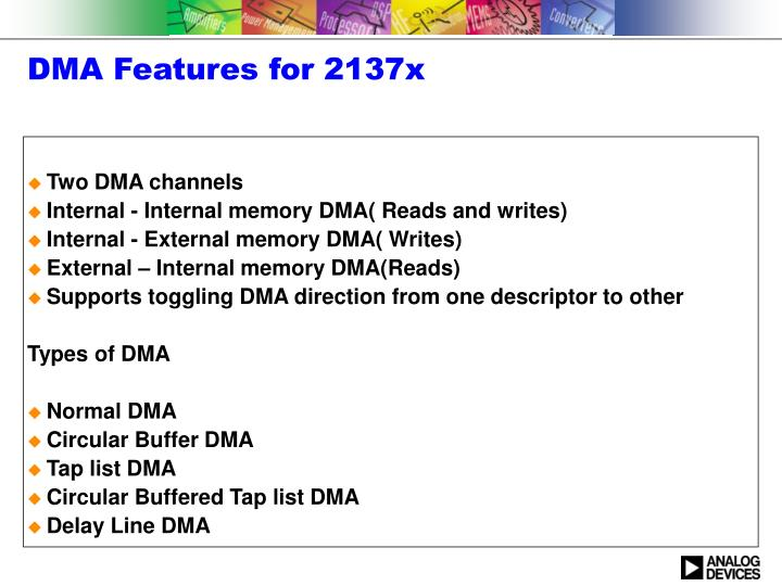 Dma features for 2137x