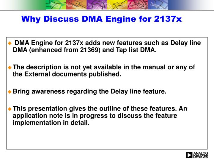 Why discuss dma engine for 2137x