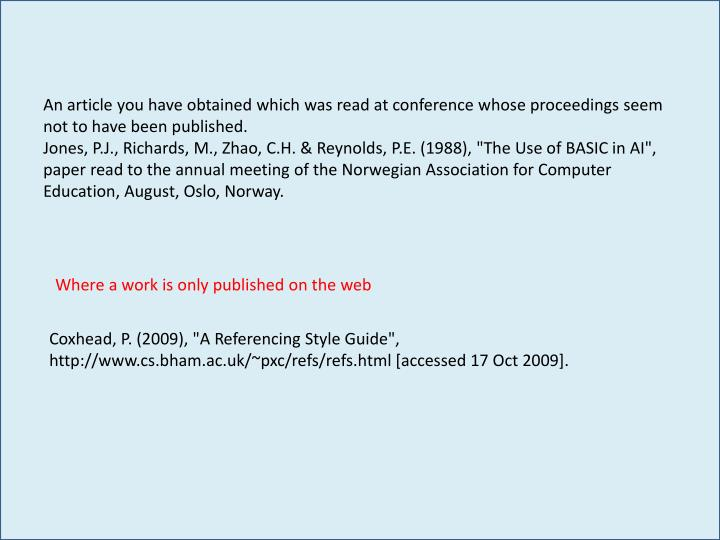 An article you have obtained which was read at conference whose proceedings seem not to have been published.