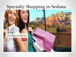 specialty shopping in sedona