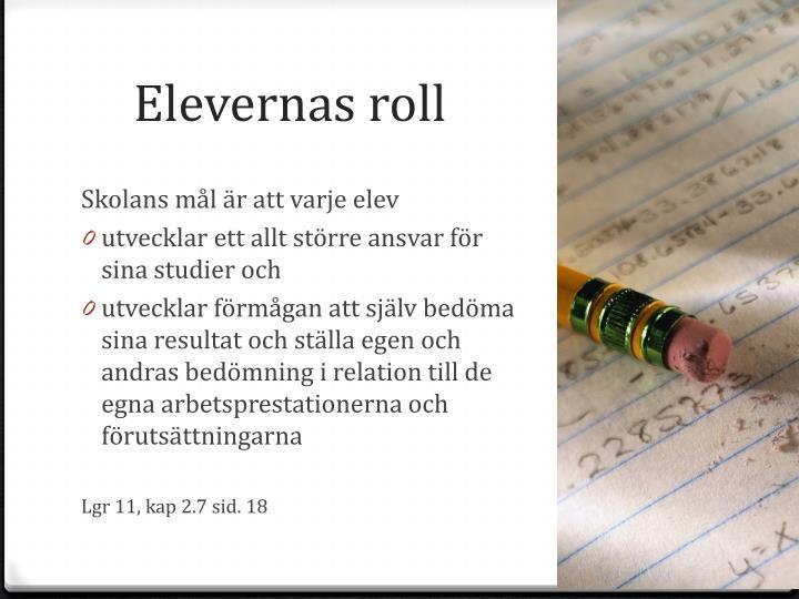 Elevernas roll