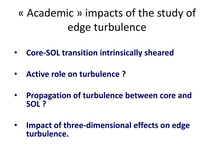 Academic impacts of the study of edge turbulence