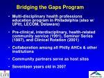 bridging the gaps program