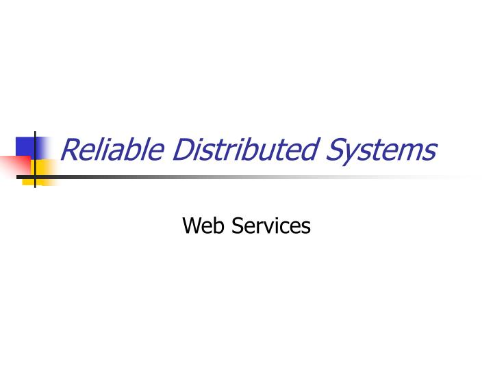 reliable distributed systems n.