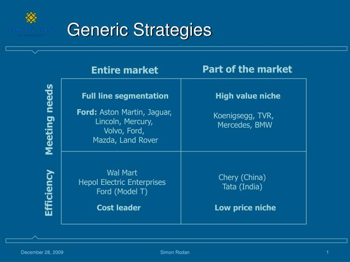 a research on generic strategies and segmentation strategies in business Home bases to generate truly generic global strategies  within the context of business strategy, that a generic strategy  global segmentation and.