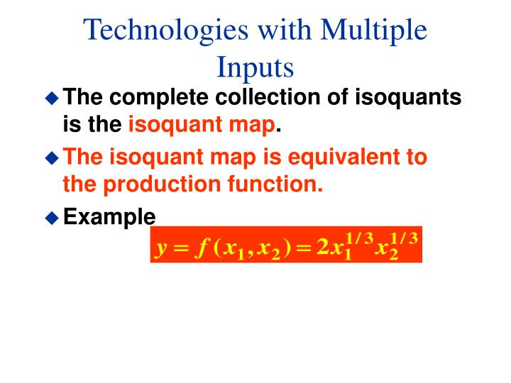 Technologies with Multiple Inputs